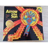 英文原版Arrow to the Sun 射向太阳的箭 凯迪克金奖绘本