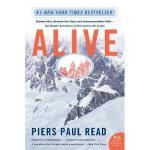 【预订】Alive: Sixteen Men, Seventy-Two Days, and