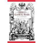 【预订】German Classical Drama: Theatre, Humanity and Nation