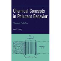 【预订】Chemical Concepts In Pollutant Behavior, Second
