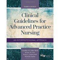 英文原版Clinical Guidelines For Advanced Practice Nursing高级护理实践