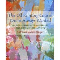 【预订】The Oil Painting Course You've Always Wanted: Guided