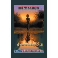 【预订】Not My Shadow: A True African American Story