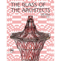 GLASS OF THE ARCHITECTS: VIENNA 1900 维也纳建筑