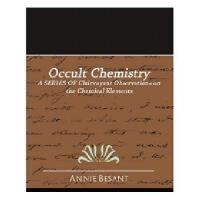 【预订】Occult Chemistry