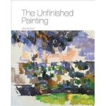 【预订】The Unfinished Painting