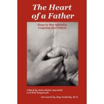 The Heart of a Father: Essays by Men Affected by Congenital
