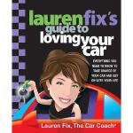 【预订】Lauren Fix's Guide to Loving Your Car: Everything