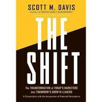【预订】The Shift: The Transformation Of Today'S Marketers