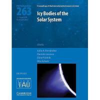 【预订】Icy Bodies of the Solar System (Iau S263)