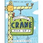 【预订】What Can a Crane Pick Up?