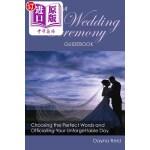 【中商海外直订】Do-It-Yourself Wedding Ceremony Guidebook: Choosing