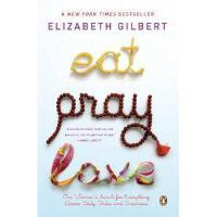 【预订】Eat, Pray, Love: One Woman's Search for Everything