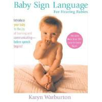 【预订】Baby Sign Language: For Hearing Babies