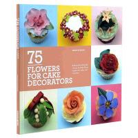75 DECORATING FLOWERS ON CAKE 75种在蛋糕上做出来的装饰花 蛋糕装饰设计 甜点烘焙学习教程