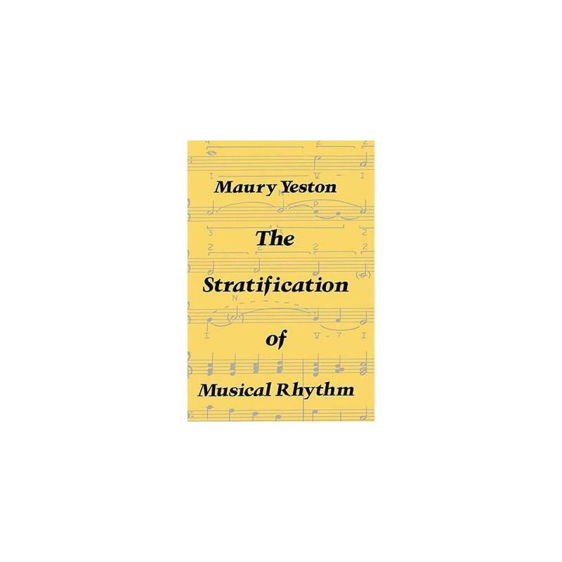 【预订】The Stratification of Musical Rhythm 美国库房发货,通常付款后3-5周到货!