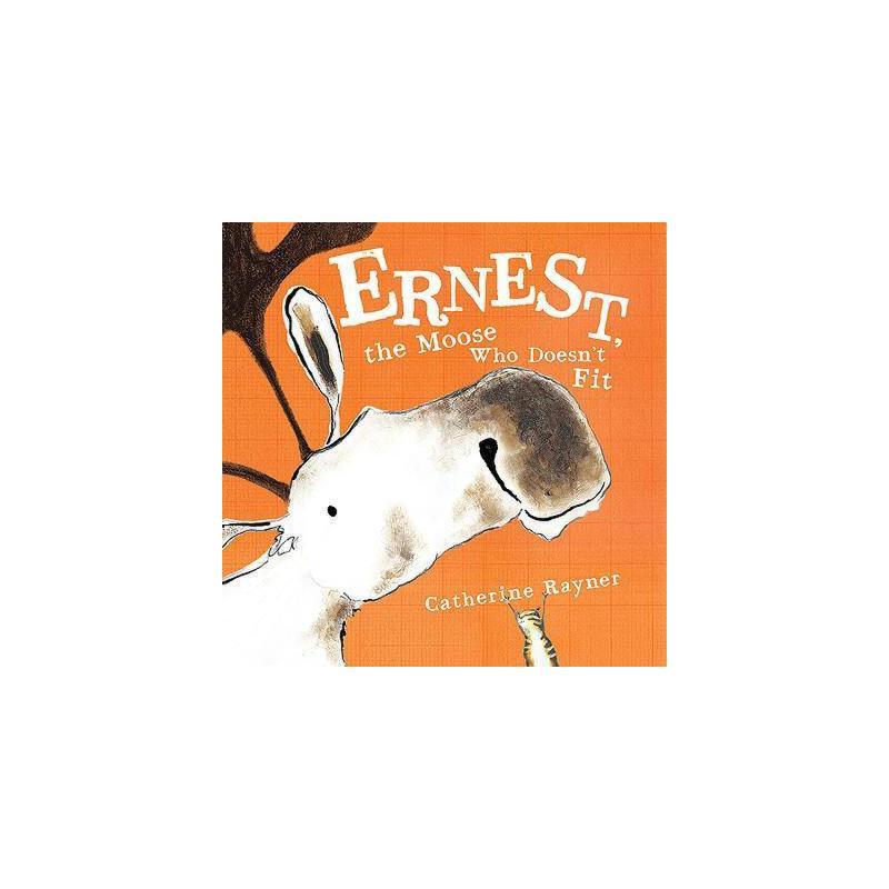 【预订】Ernest, the Moose Who Doesn't Fit 美国库房发货,通常付款后3-5周到货!