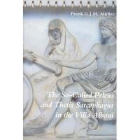 【预订】The So-Called Peleus and Thetis Sarcophagus in the