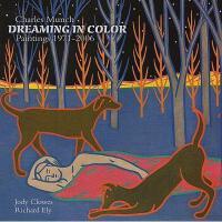 【预订】Charles Munch, Dreaming in Color: Paintings