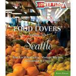 【预订】Food Lovers' Guide to Seattle: Best Local