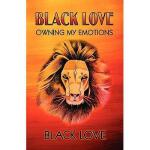 【预订】Black Love: Owning My Emotions
