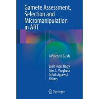 【预订】Gamete Assessment, Selection and Micromanipulation in A