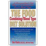 【预订】The Food Combining/Blood Type Diet Solution