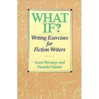 【预订】What If?: Writing Exercises for Fiction Writers