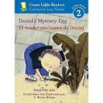 【预订】Daniel's Mystery Egg/El Misterioso Huevo de Daniel Y978