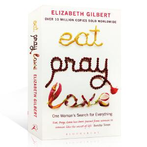 【进口正版包邮】Eat Pray Love 一辈子做女孩 英文原版小说 作者Elizabeth Gilbert 伊丽莎白・吉尔伯特 同名电影原著 女性成长励志 懂得放弃和改变 另译为:美食、祈祷和恋爱