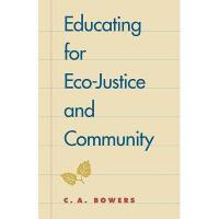 【预订】Educating for Eco-Justice and Community