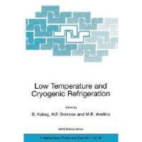 【预订】Low Temperature and Cryogenic Refrigeration