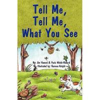 【预订】Tell Me, Tell Me, What You See