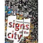 【预订】Signs of the City: Metropolis Speaking
