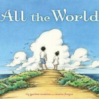英文原版 All the World 整个世界 (2010年凯迪克银奖,精装)