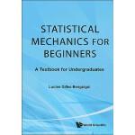 【预订】Statistical Mechanics for Beginners: A Textbook for Und