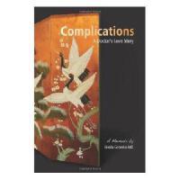 【预订】Complications: A Doctor's Love Story