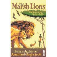 【预订】The Marsh Lions: The Story of an African Pride