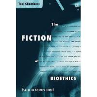 【预订】The Fiction of Bioethics