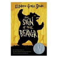 【现货】英文原版 海狸的记号 The Sign of the Beaver 纽伯瑞获奖小说 平装 10-12岁适读 假
