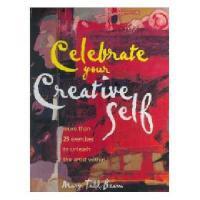 【预订】Celebrate Your Creative Self: More Than 25 Exercises