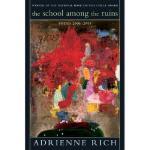 【预订】The School Among the Ruins: Poems 2000-2004 Y9780393327