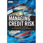 【预订】Managing Credit Risk, Second Edition: The Great