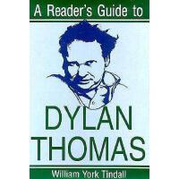 【预订】A Reader's Guide to Dylan Thomas