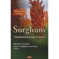【预订】Sorghum: Food and Energy Source