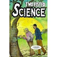【预订】Two-Fisted Science