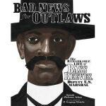 【预订】Bad News for Outlaws: The Remarkable Life of Bass