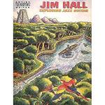 【预订】Jim Hall - Exploring Jazz Guitar