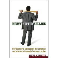 【预订】Heavy Hitter Selling: How Successful Salespeople Use