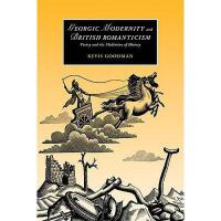 【预订】Georgic Modernity and British Romanticism: Poetry